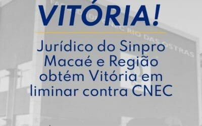 Jurídico Sinpro Macaé e Região obtém vitória em liminar contra CNEC