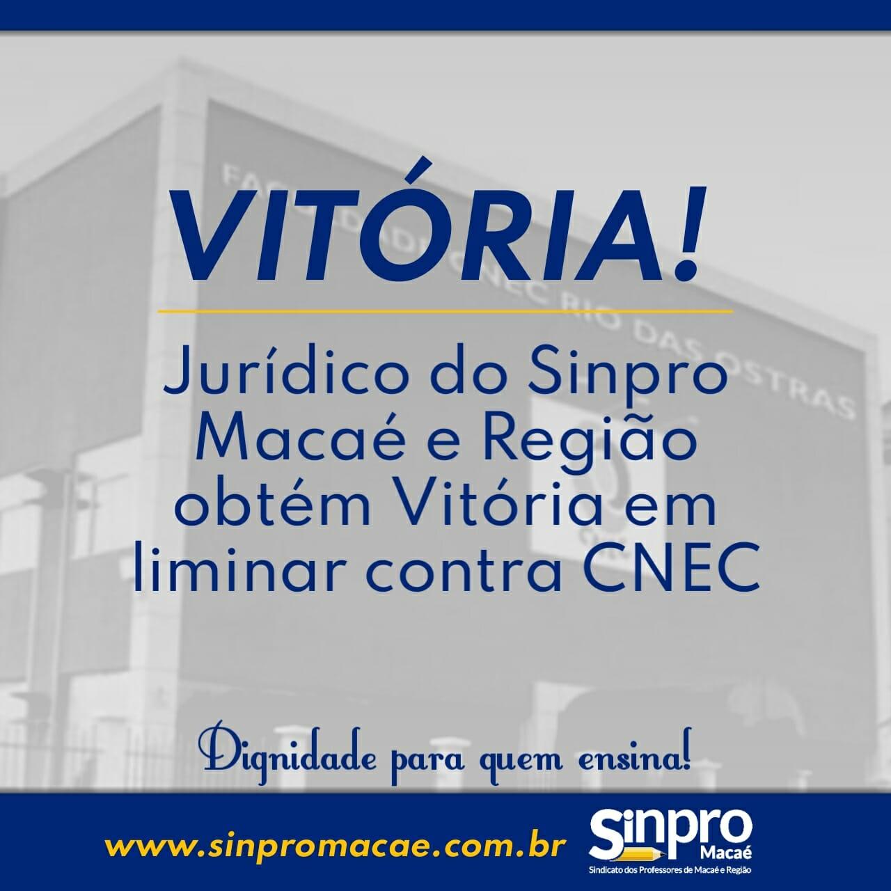 Vitória dos trabalhadores! Jurídico do Sinpro Macaé e Região obtém vitória em liminar contra CNEC!