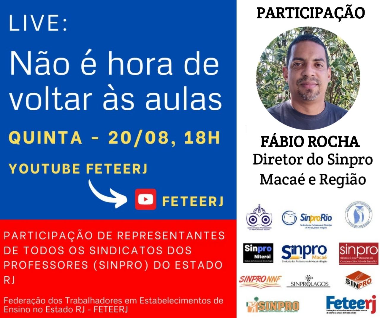 Professor Fábio Rocha, do Sinpro Macaé e Região, irá participar de LIve Não é hora de voltar às aulas da FETEERJ