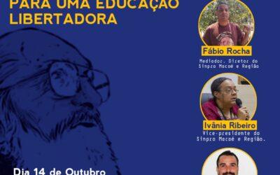 RODA DE CONVERSA: ESPERANÇAR: PARA UMA EDUCAÇÃO LIBERTADORA