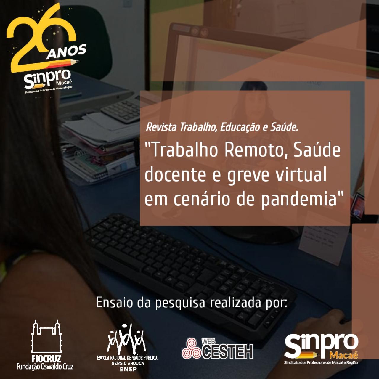"""""""Trabalho Remoto, Saúde docente e greve virtual em cenário de pandemia"""""""