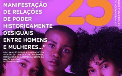 25 de novembro é o Dia Internacional para a Eliminação da Violência contra as Mulheres.