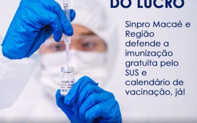 Sinpro Macaé e Região se posiciona para lançamento urgente de calendário de vacina contra a Covid-19