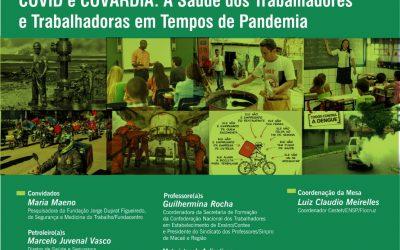 """Covid e Covardia: A Saúde dos Trabalhadores e Trabalhadoras em tempos de Pandemia"""""""