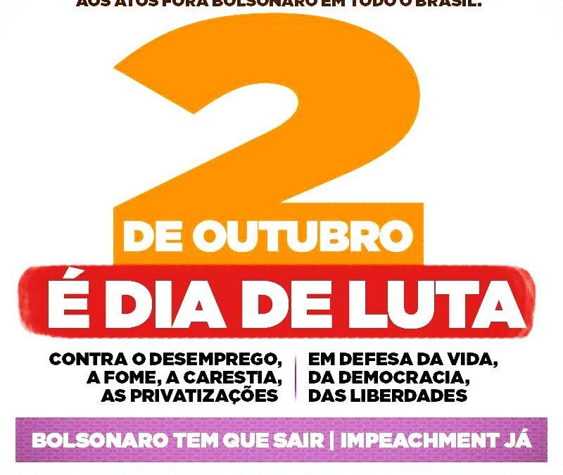 CENTRAIS SINDICAIS CONVOCAM PARA ATO FORA BOLSONARO – Das ruas não nos retiraremos até libertar o Brasil deste presidente criminoso