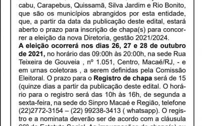 Edital de convocação da eleição para renovação da diretoria do Sinpro Macaé e Região –  2021/2024.