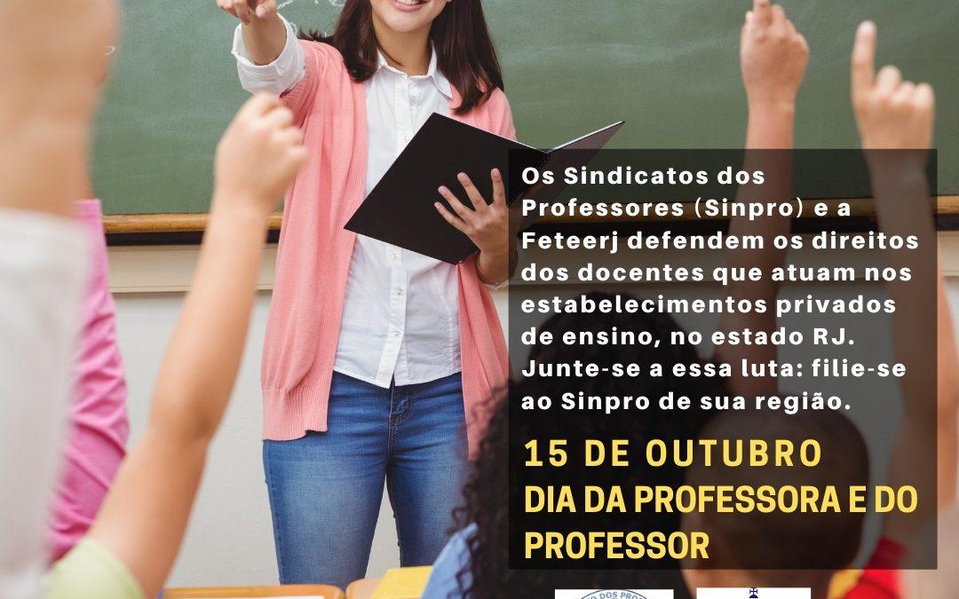 RESPEITEM O 15 DE OUTUBRO, DIA DA PROFESSORA E DO PROFESSOR